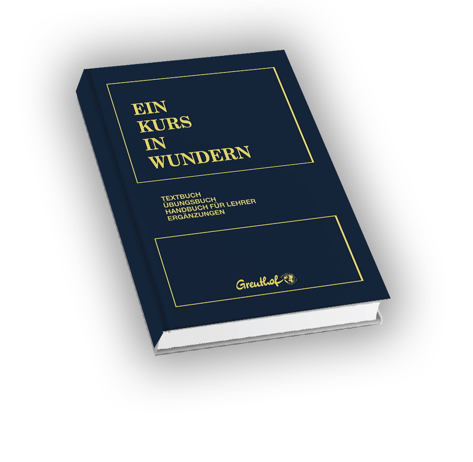 Das Buch Ein Kurs in Wundern